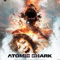 Atomic Shark (2016) [updated with new trailer and promo video]