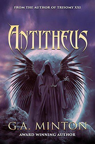 Press Release for 'Antitheus' by G.A. Minton, World Castle Publications