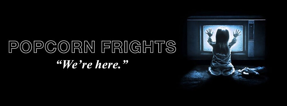 The Popcorn Frights Film Festival 2018 Wants Your Film Submissions!