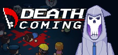 'Death Coming' Hits Version 1.0