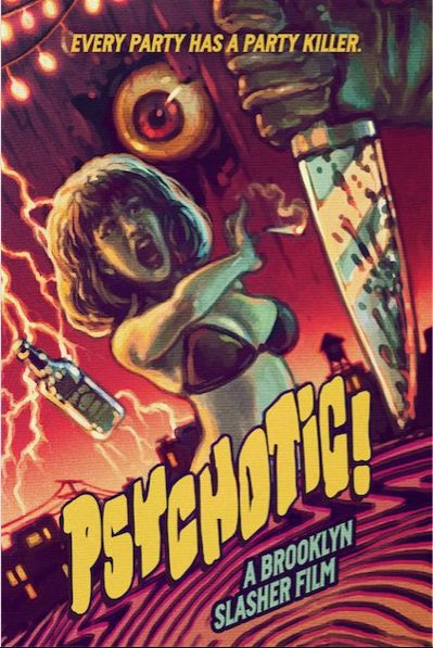 'PSYCHOTIC!' A Brooklyn Slasher Film Unleashes New Killer Trailer Ahead of Jan 26th Release!