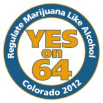 Vote yes on Amendment 64, the Regulate Marijuana Like Alcohol Act