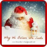 Why We Believe In Santa