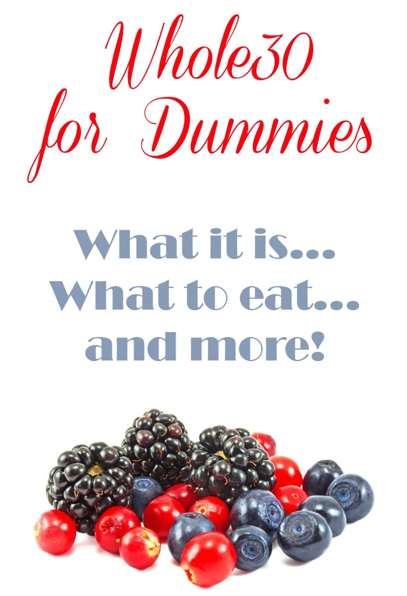 Whole30 For Dummies - What is it all about?
