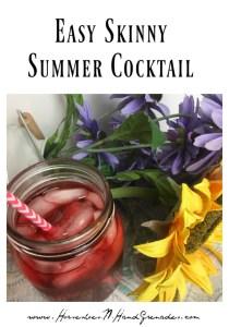 Easy 3 Ingredient Skinny Summer Cocktail