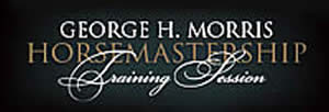 Riders Announced for Eighth Annual George H. Morris Horsemastership Training Session