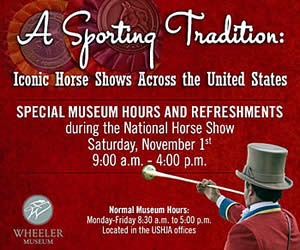 USHJA Wheeler Museum Features National Horse Show