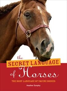 The Secret Language of Horses