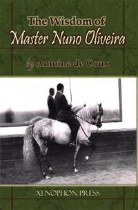 The Wisdom of Master Nuno Oliveira