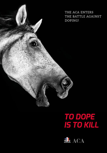 "The ACA's ""To dope is to kill"" message, which was unveiled at WEG."