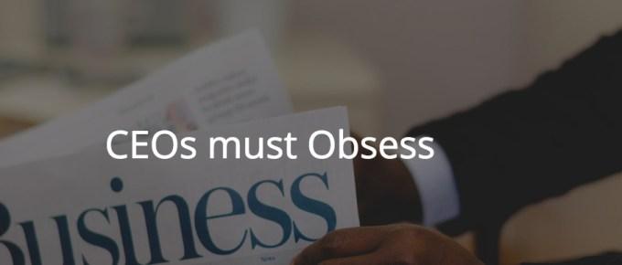 CEOs must Obsess over Digital Transformation