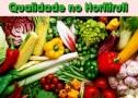 A Qualidade Dos Produtos De Hortifruti