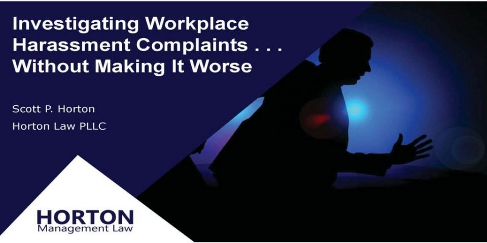 Investigating Workplace Harassment Complaints Webinar