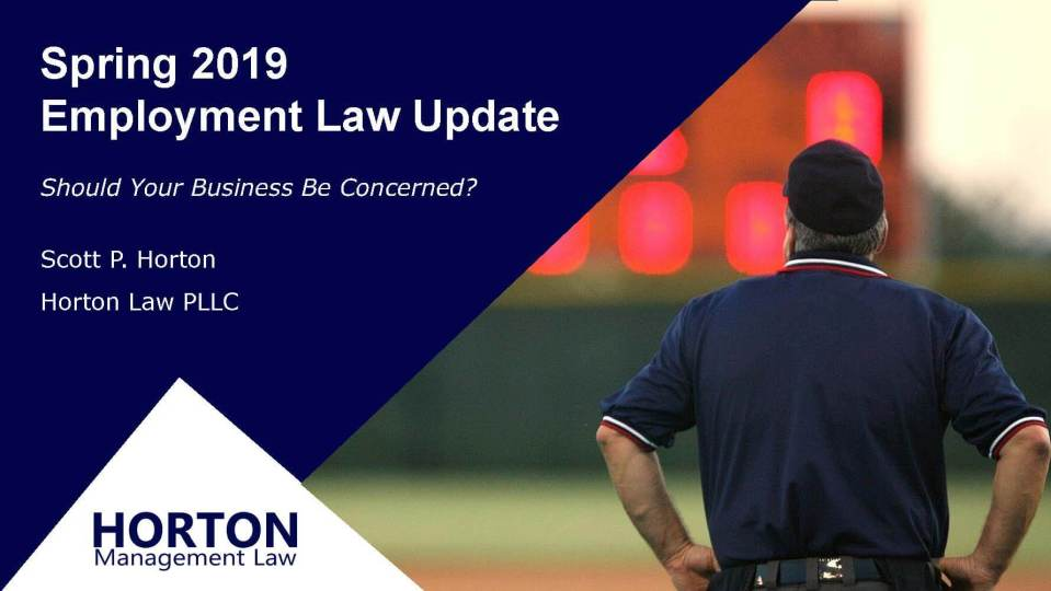 Spring 2019 Employment Law Update