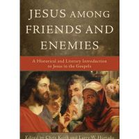 Larry Hurtado, Jesus among Friends and Enemies