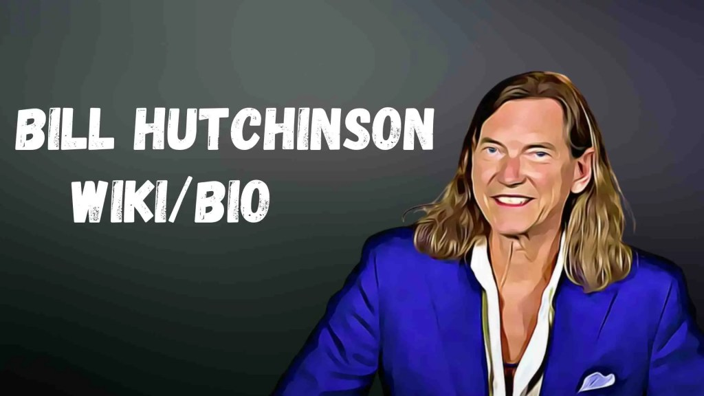 Bill Hutchinson Bio