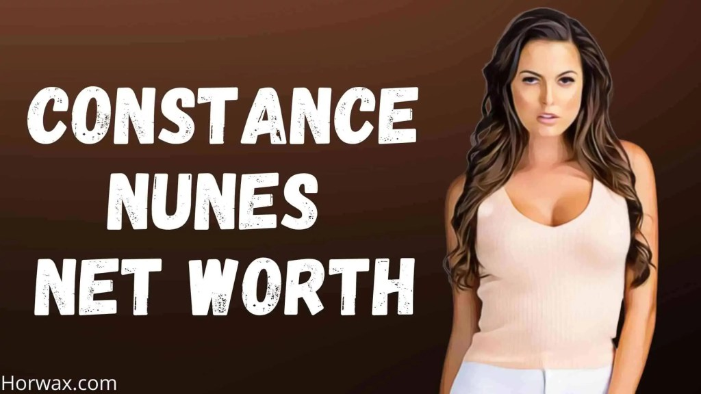 Constance Nunes Net Worth