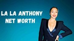 La La Anthony Net Worth, Age, Height, Wiki & Full Bio (2021)