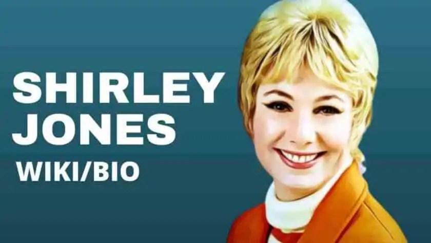 Shirley Jones Bio