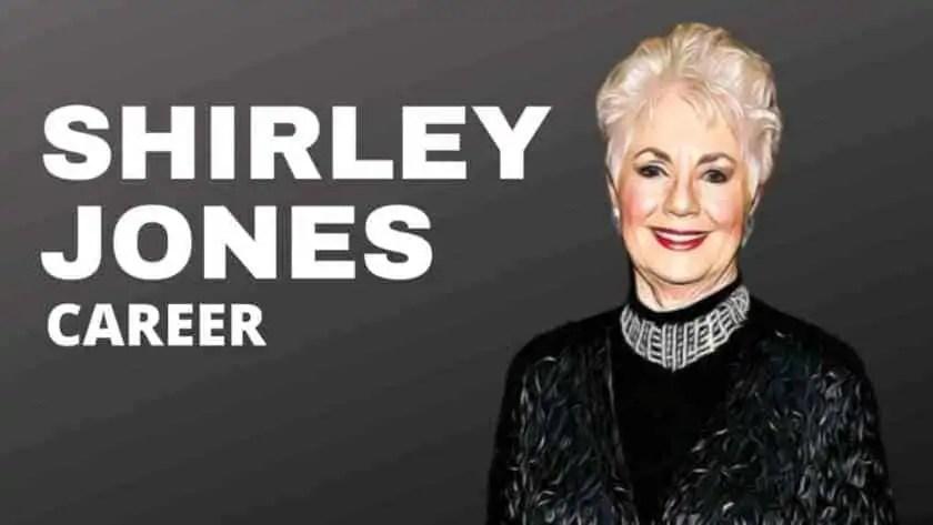 Shirley Jones Career