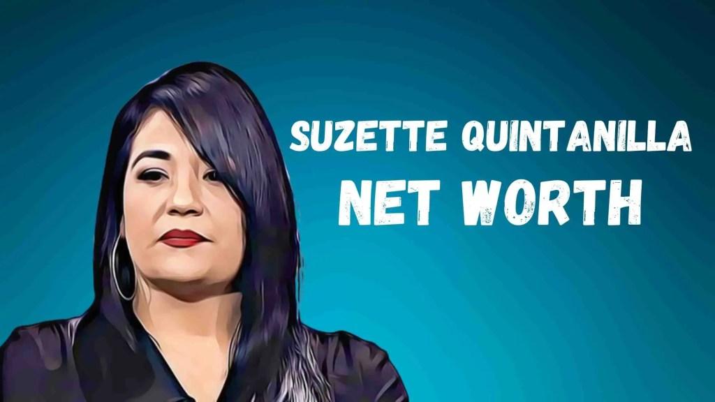 Suzette Quintanilla Net Worth, Age, Height, Bio (2021)