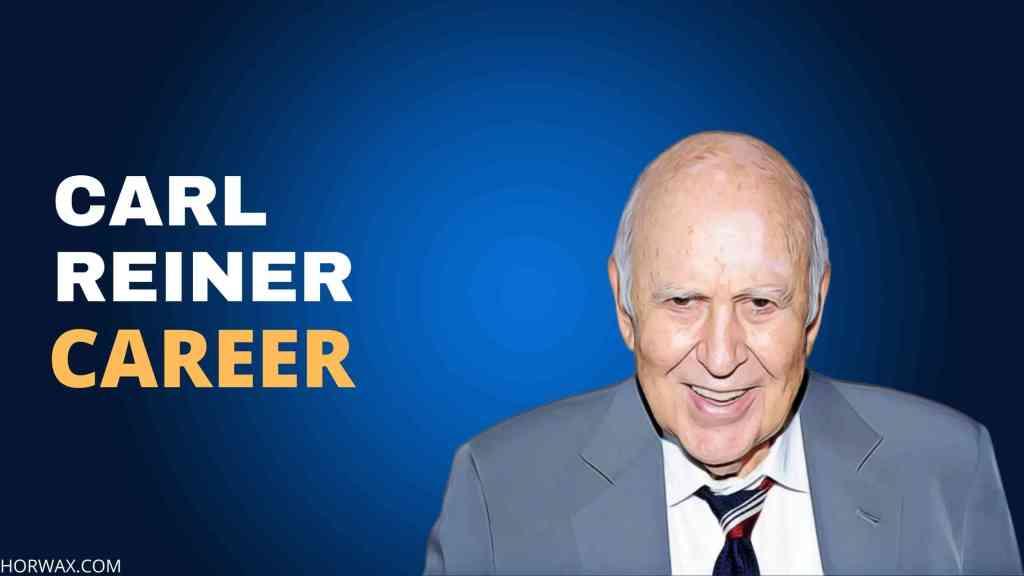 Carl Reiner Career