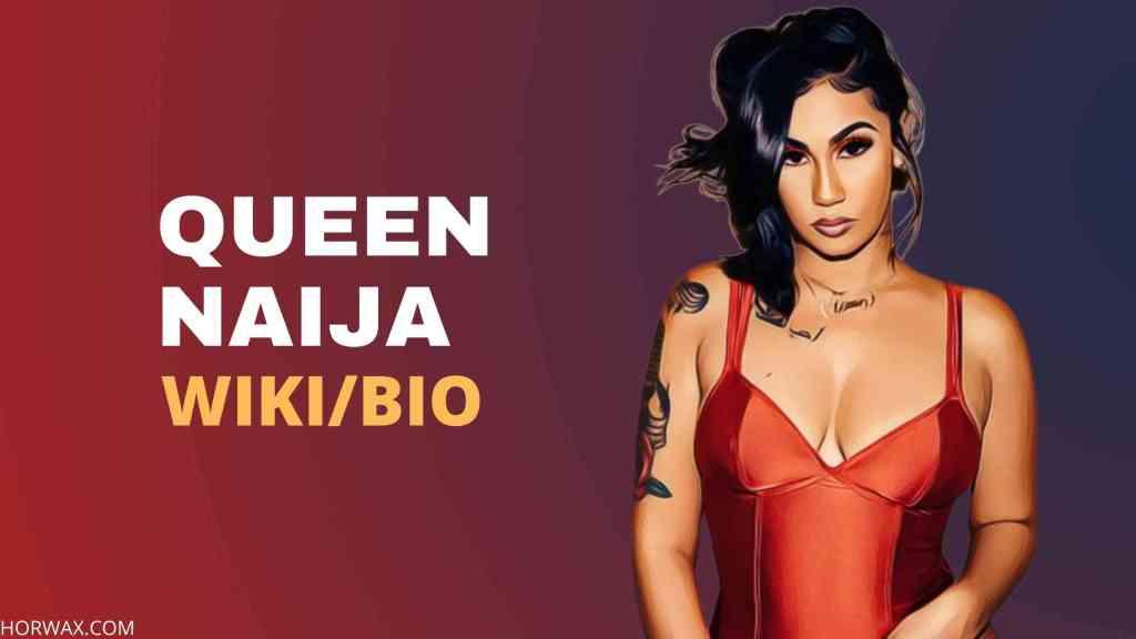 Queen Naija Wiki Bio