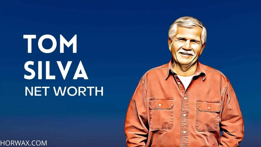 Tom Silva Net Worth