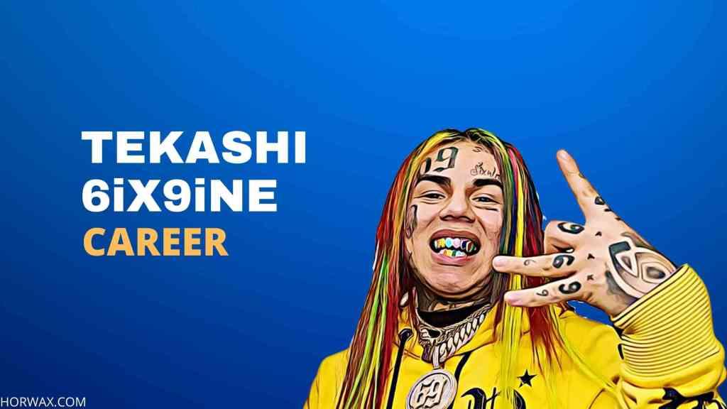 tekashi 6ix9ine Career