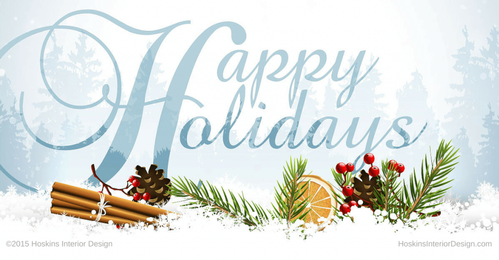 Happy, Happy Holidays from Hoskins Interior Design!