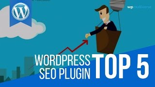 5 Best WordPress SEO Plugins For 2017