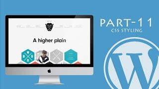 WordPress Tutorial for Beginners 2017 | Step by Step | CSS Styling – Part 11