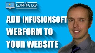 Integrate An Infusionsoft Optin Form With WordPress – Start Building Your List | WP Learning Lab
