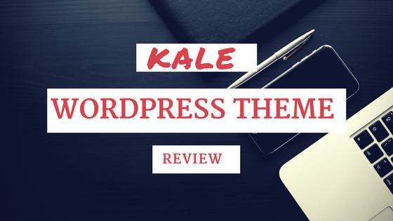 kale Wordpress Theme Review