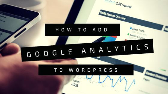 How to Add Google Analytics to WordPress
