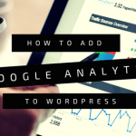 How to Add Google Analytics to WordPress?