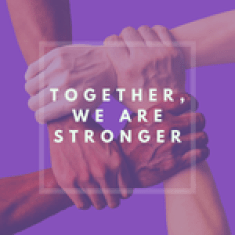 Four hands holding onto each other. Text: Together, we are stronger.