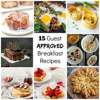 15 Guest Approved Breakfast Recipes