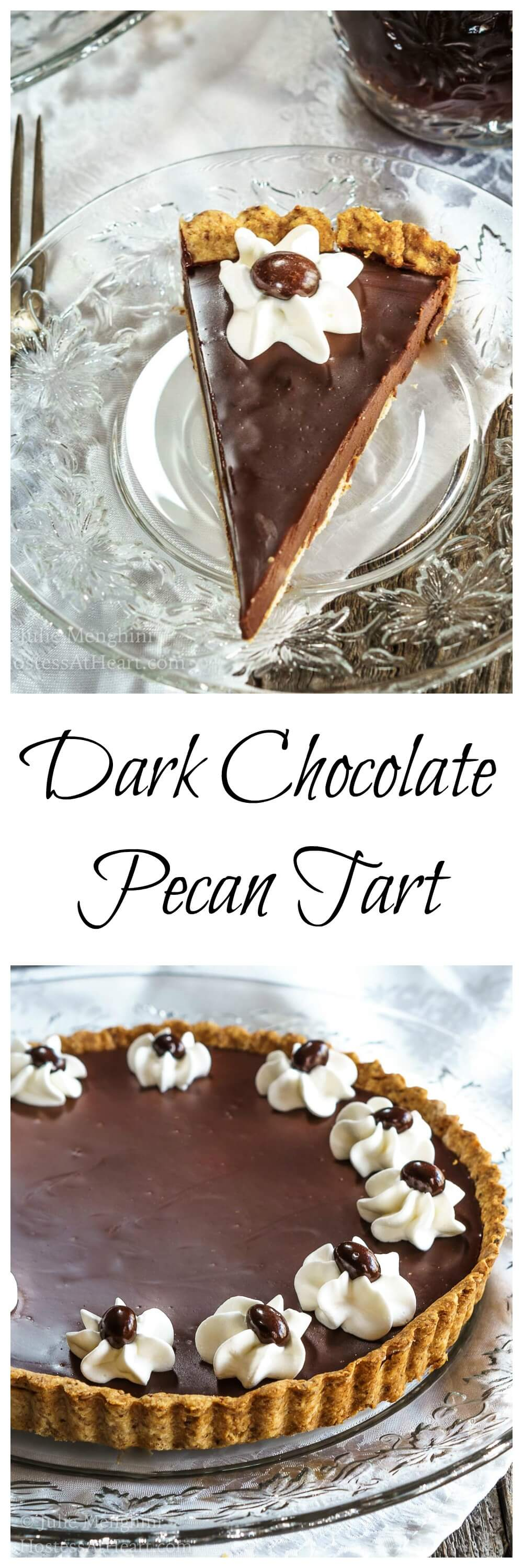 This Dark Chocolate Pecan Tart is fancy enough to impress but quick and easy enough to make any time for that very special someone. #Recipe #homemade #Chocolatedessert  | Chocolate Dessert Recipes | Tart Recipe Ideas