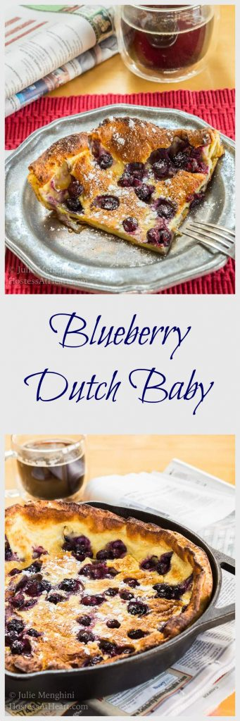 Blueberry Dutch Baby is like a buttery, tender and slightly sweet pancake. There isn't any flipping or dripping and cleanup is a breeze. | HostessAtHeart.com