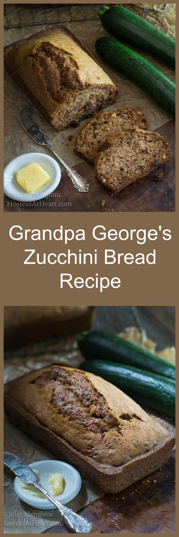 Grandpa George's (Zbread) Zucchini Bread recipe is not your ordinary zucchini bread recipe. It is moist, delicious, and made with minimal ingredients. | HostessAtHeart.com