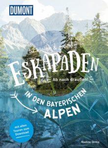 52 Eskapaden in den bayerischen Alpen von Nadine Ormo Cover