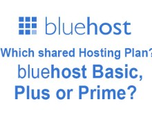 Bluehost Basic, Plus, or Prime, Which One's For Me?