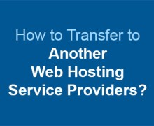 How to Transfer Web Hosting Service Provider?