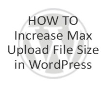(SUPER EASY) How to Increase Max Upload File Size in WordPress