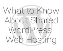 What is Shared WordPress Web Hosting?