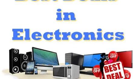 Best Deals in Electronics