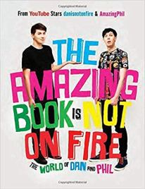 Dan and Phil - The Amazing Book Is Not on Fire Audiobook