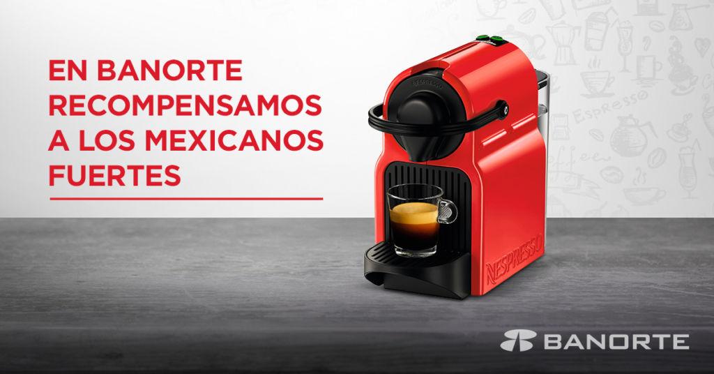 La promoción de Banorte que te consentirá cada mañana. - Banorte Nespresso Promocion