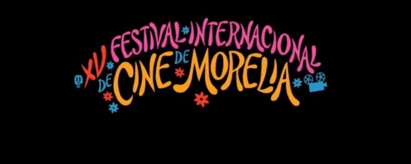 La 15ª edición del Festival Internacional de Cine de Morelia - Festival-Internacional-de-Cine-de-Morelia-FICM-1-